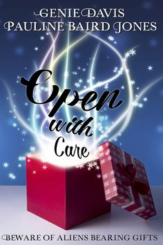 This Interstellar Christmas Will Be One For the Ages… Open With Care by @paulinebjones #ChristmasInJulyFete #ChristmasInJuly #Scifi #Romance