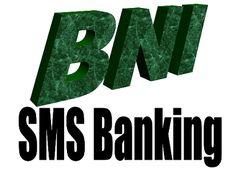 cara daftar sms banking bni melalui hp,bni secara online,bni syariah,bni melalui internet,internet banking bni,bni via internet,cara registrasi sms banking bni syariah,