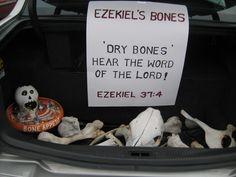 Bible story trunk or treat. Ezekiel's Bones...Ezekiel 37:4...candy bones or skeletons as treat.
