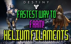 Team Tuesday - Fastest Way To Farm Helium Filaments - Destiny