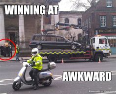 Awkward !