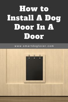 No Bullshit Guide on How to Install a Dog Door Dog Door Installation, Stucco Walls, Block Wall, Concrete Wall, Small Dog Breeds, Layout Template, Wooden Doors, Bullshit, Sliding Doors
