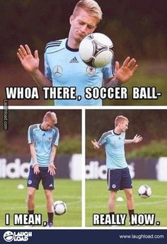 Whoa there soccer ball
