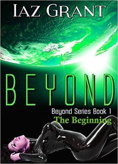 Romance: Beyond: The Beginning: Paranormal Erotica (Slave, Ogre, Monster, Virgin, Enslaved, Betrayal, Abuse, Short Story) (Beyond Series Book 0) - Kindle edition by Iaz Grant. Romance Kindle eBooks @ Amazon.com.