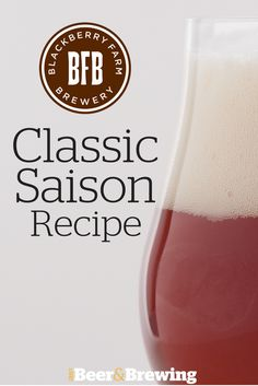 Blackberry Farm Classic Saison Recipe