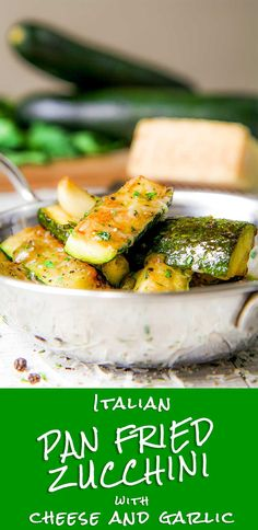 ITALIAN PAN FRIED ZUCCHINI with cheese and garlic - Pan fried zucchini is an easy recipe, great aside eggs or meats. I love sear zucchini before cooking them slowly along with garlic and Parmigiano Reggiano cheese. A sprinkle of black pepper and minced Italian parsley complete this tasty recipe. Delicious just cooked, but great reheated as well!
