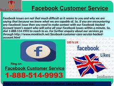 Does Facebook Customer Service really helpful? Call 1-888-514-9993  Yes it does, just make a call at our toll-free number 1-888-514-9993 where our technicians tell you about  Facebook Customer Service and eradicate all your Facebook issues within a minute because their experience gives them the confidence to eliminate any kinds of Facebook arduous issues in a short span of time. To get more informative visit our official website…