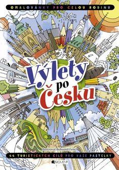 VÝLETY PO ČESKU-OMALOVÁNKY PRO CELOU RODINU - autora nemá - Knihkupectví Vysočina