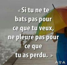 Ne pleure pas pour ce que tu as perdu Positive Attitude, Positive Thoughts, Positive Quotes, Best Inspirational Quotes, Best Quotes, Love Quotes, French Words, French Quotes, English Quotes