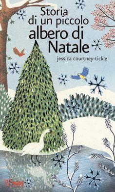 Storia di un piccolo albero di Natale. Ediz. illustrata è un libro di Jessica Courtney Tickle pubblicato da White Star : acquista su IBS a 10.96€!