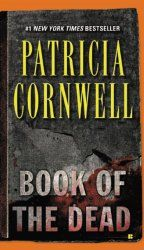 Book of the Dead – by Patricia Cornwell - patriciacornwell.us