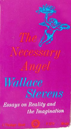 The Necessary Angel : Essays on Reality and the Imagination | Wallace Stevens ●彡