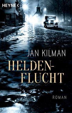 Buchvorstellung: Heldenflucht - Jan Kilman https://www.mordsbuch.net/2017/03/13/buchvorstellung-heldenflucht-jan-kilman/
