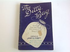 """40's Song Book """"The Ditty Bag"""" Janet E. Tobitt  stamped Girl Scouts great lakes region Chicago Illinois by Hannahandhersisters on Etsy"""