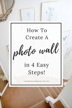How To Create A Photo Wall In 4 Easy Steps!