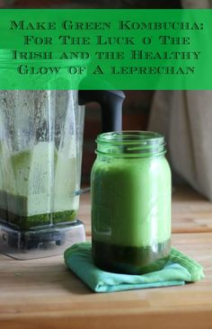Green Kombucha: Better than green smoothies? | Click for the how-to from Phickle.com | Healthy St. Paddy's Fermentation Treat