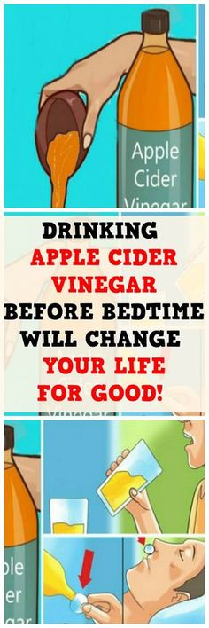 DRINKING APPLE CIDER VINEGAR BEFORE BEDTIME WILL CHANGE YOUR LIFE FOR GOOD..!