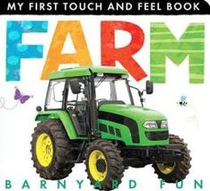 Children will learn about the farm with this tactile board book, packed with colorful photographs of familiar barnyard animals and objects.
