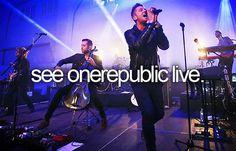 See OneRepublic live DEFINITELY on the bucket list
