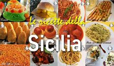 The cuisine of Sicily. Typical and traditional Sicilian recipes. Arancini, Sicilian Recipes, Best Dinner Recipes, Snacks, Family Meals, Chicken Recipes, Easy Meals, Low Carb, Menu