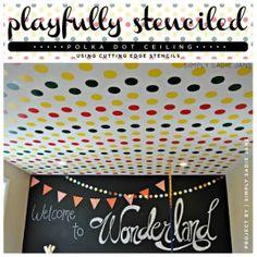 A Polka Dot stenciled kid's playroom ceiling using primary colors. The stencil is from Cutting Edge Stencils. http://www.cuttingedgestencils.com/polka-dots-stencils-nursery.html