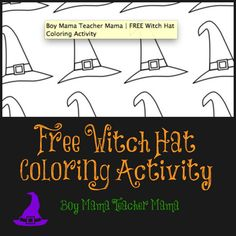 Boy Mama Teacher Mama   FREE Witch Hat Coloring Activity