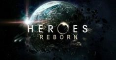 'Heroes Reborn' Extended Trailer Arrives | The Fandom Post