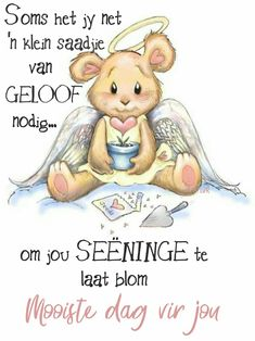 Plant love Let it grow Cute Good Morning Quotes, Good Morning Messages, Good Morning Greetings, Good Night Quotes, Good Morning Wishes, Day Wishes, Lekker Dag, Evening Greetings, Afrikaanse Quotes