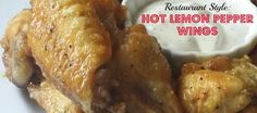 Restaurant Style: Hot Lemon Pepper Wings Recipe | BlackandMarriedWithKids.com