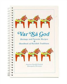 Var Sa God is compiled by experts from the American Swedish Institute Minneapolis, Minnesota. A collection of old favorite Swedish recipes for everything from bread to glogg, as well as a handbook of Swedish Traditions and holiday observances.