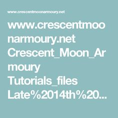 www.crescentmoonarmoury.net Crescent_Moon_Armoury Tutorials_files Late%2014th%20c%20Black%20Prince%20Spaulders%20Pattern%20pg2.pdf