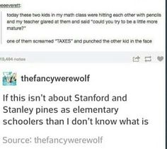 I wish Gravity Falls wasn't over , but this is still a funny post