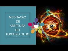 Meditação de abertura do terceiro olho - Penso Positivo