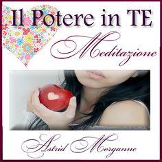 """Meditazione gratuita MP3 """"Il Potere è in TE"""" per ritrovare l'Autostima e Amore per se stessi - ispirato da Louise Hay www.puoiguarirelatuavita.it/il-potere-e-in-te"""