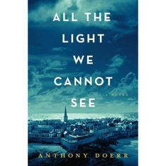 All the Light We Cannot See - Walmart.com