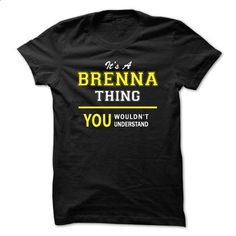 Its A BRENNA thing, you wouldnt understand !! - #band shirt #hoodie sweatshirts. GET YOURS => https://www.sunfrog.com/Names/Its-A-BRENNA-thing-you-wouldnt-understand--6gbk.html?68278