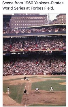 Forbes Field - 1960 World Series - Pirates vs. the Yankees