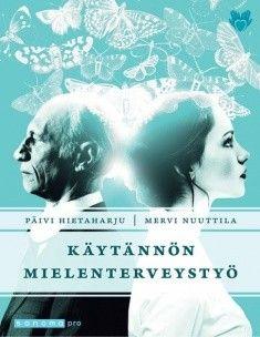Käytännön mielenterveystyö / Päivi Hietaharju, Mervi Nuuttila. Käytännön mielenterveystyö ohjaa lukijaansa mielenterveys- ja päihdetyön monimuotoisella alueella. Kirja esittelee eri-ikäisten keskeisimmät mielenterveyden häiriöt ja hoitosuhteen etenemisen.