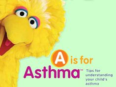 A is for Asthma - Tool Kits - Parents - Sesame Street