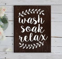 Wash Soak Relax Wood Sign Bathroom Sign Bathroom by ElegantSigns