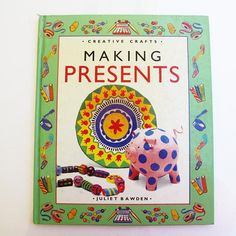 Items similar to Making Presents. By Juliet Bawden. Published in 1993 by Hamlyn Children's Books on Etsy Book Crafts, Crafts To Do, Crafts For Kids, Vintage Children's Books, Antique Books, Paper Pot, Barn Wood Crafts, Felt Pictures, Vintage Jewelry Crafts