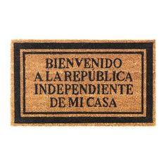 """Felpudo """"Bienvenido a la República Independiente de mi Casa"""" / Doormat """"Bienvenido a la República Independiente de mi Casa"""" · Tienda de Regalos originales UniversOriginal"""