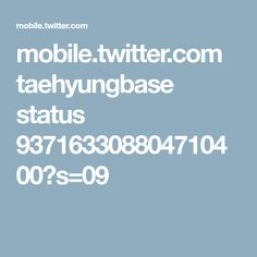 mobile.twitter.com taehyungbase status 937163308804710400?s=09