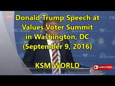 【KSM】Donald Trump Speech at Values Voter Summit in Washington, DC Septem...