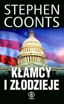 Stephen Coonts: Kłamcy i złodzieje http://lubimyczytac.pl/ksiazka/51302/klamcy-i-zlodzieje