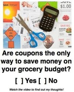 Saving Money on Groceries without Using Coupons by Patty PJ