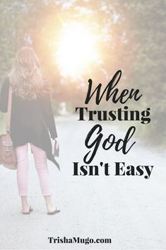 When Trusting God Doesn't Come Easily - Trisha Mugo Christian Women, Christian Living, Christian Faith, Bible Encouragement, Christian Encouragement, Faith Walk, Faith In God, Spiritual Growth, Spiritual Practices