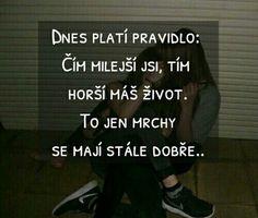 Mottos, Petra, It Hurts, Sad, Language, Humor, Motivation, Memes, Girls