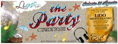 BEACH PARTY – LIME CAFE' – LIDO MEDITERRANEO – QUARTU S.ELENA – SABATO 31 AGOSTO 2013