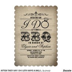 AFTER THEY SAY I DO LETS HAVE A BBQ INVITE